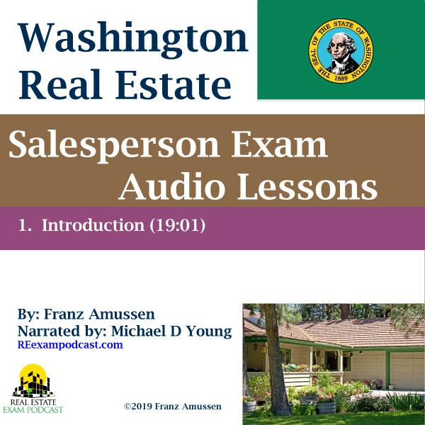 Washington Real Estate Salesperson Exam Lesson 1 - Real